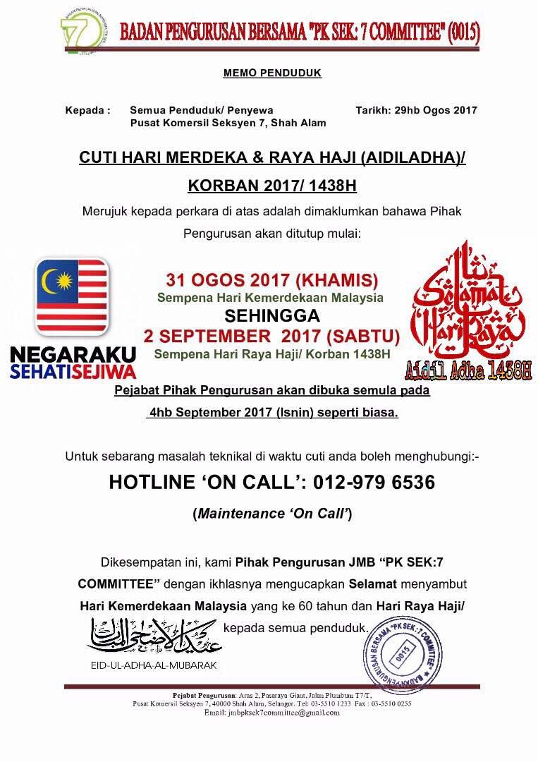 Makluman Cuti Sempena Hari Kemerdekaan Malaysia Yang Ke 60 Raya Haji Aidiladha Korban 1438h Badan Pengurusan Bersama Jmb Pk Sek 7 Committee